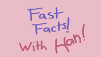 Get to know Hannah with Fast Facts