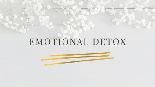 ENERGY DETOX  - EMOTIONAL DETOX
