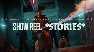 Michael Knöfler Show Reel - 2020 - Stories