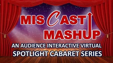 Miscast Mashup