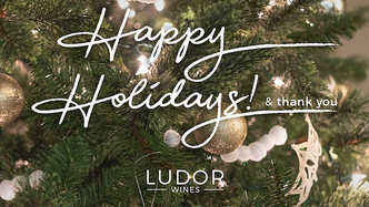 Happy Holidays from Ludor Wines