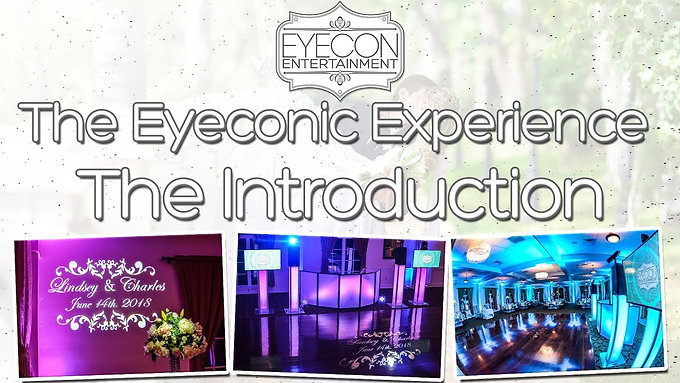 The Eyeconic Experience - Eyecon Entertainment - Mini Series