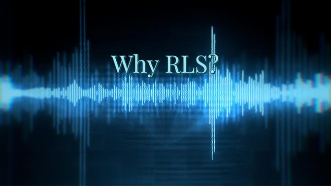 Why RLS?