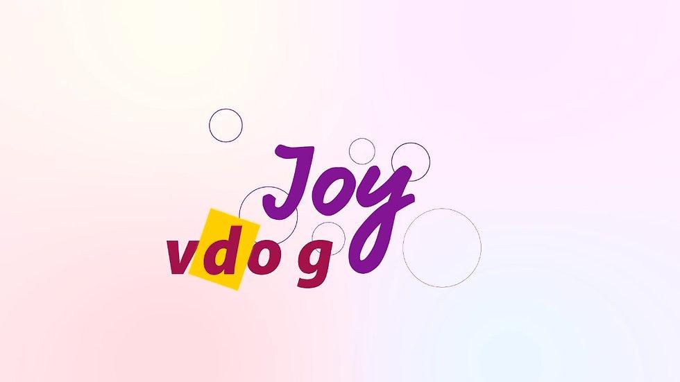 Joy's vlog
