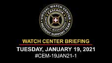 19JAN21_CEM WATCH BRIEFING