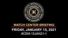 15JAN21_CEM WATCH BRIEFING
