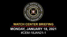 18JAN21_CEM WATCH BRIEFING