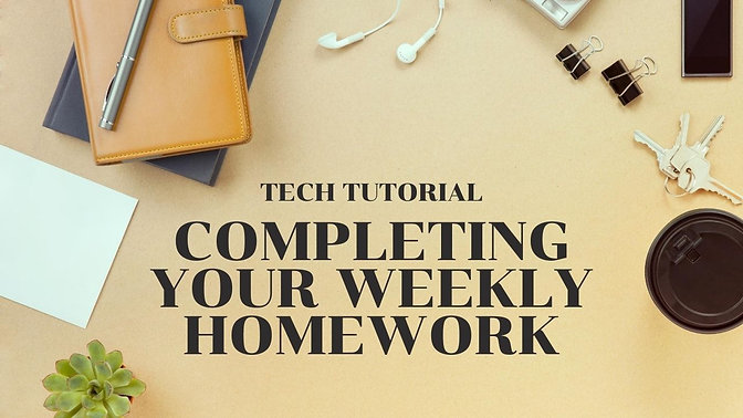 Completing Your Weekly Homework
