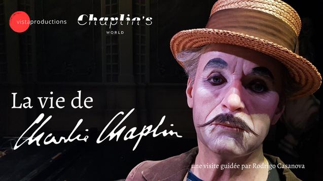 La vie de Charlie Chaplin