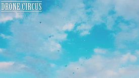 DRONE CIRCUS
