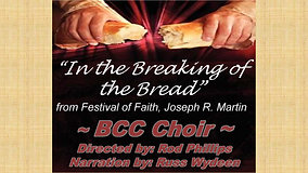 In The Breaking of the Bread (3-28-2021)