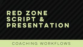 Red Zone Script & Presentation