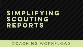 Simplifying Scouting Reports