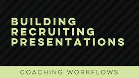 Building Recruiting Presentations