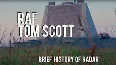 RAF & Tom Scott - A Brief History of Radar