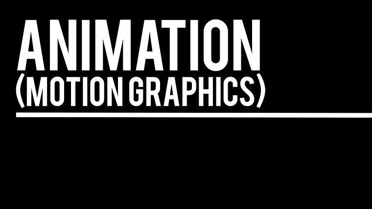 Animation (Motion Graphics)