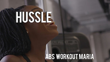 Hussle - Abs Workout (Maria)