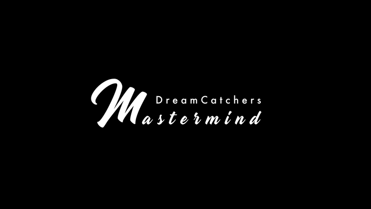 The #DreamCatchers Mastermind