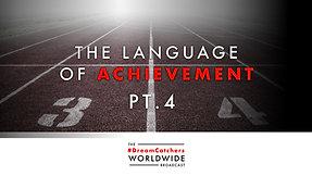 LANGUAGE OF ACHiEVEMENT PT.4 | 8.6.2020 | #DreamCatchers WorldWide Broadcast