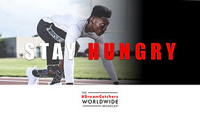 STAY HUNGRY | 6.29.2020 | #DreamCatchers WorldWide Broadcast