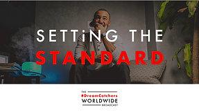 SETTiNG THE STANDARD   5.11.2020   #DreamCatchers WorldWide Broadcast