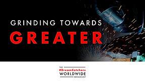 GRiNDiNG TOWARDS GREATER | 7.28.2020 | #DreamCatchers WorldWide Broadcast