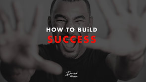 HOW TO BUiLD SUCCESS