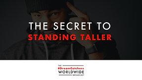 THE SECRET TO STANDiNG TALLER   4.21.2020   #DreamCatchers WorldWide Broadcast