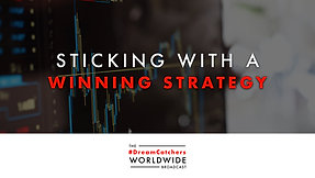 STiCKiNG WiTH A WiNNiNG STRATEGY | 7.14.2020 | #DreamCatchers WorldWide Broadcast