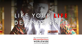 LiKE YOUR LiFE DEPENDS ON iT | 7.2.2020 | #DreamCatchers WorldWide Broadcast