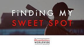 FiNDiNG MY SWEET SPOT   5.19.2020   #DreamCatchers WorldWide Broadcast
