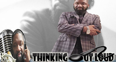 The Thinking Out Loud Radio Show is LIVE