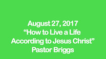 How To Live A Christian Life According to Jesus Christ