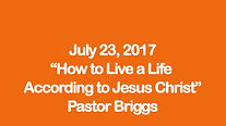 Summer Series: How to Live a Christian Life According to Jesus