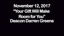 """""""Your Gift Will Make Room for You"""""""