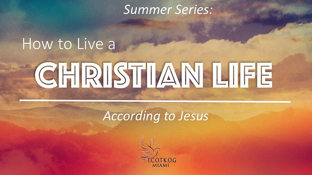 How to Live a Life According to Jesus