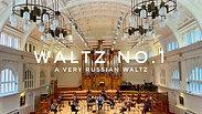 Waltz No.1 - A Very Russian Waltz
