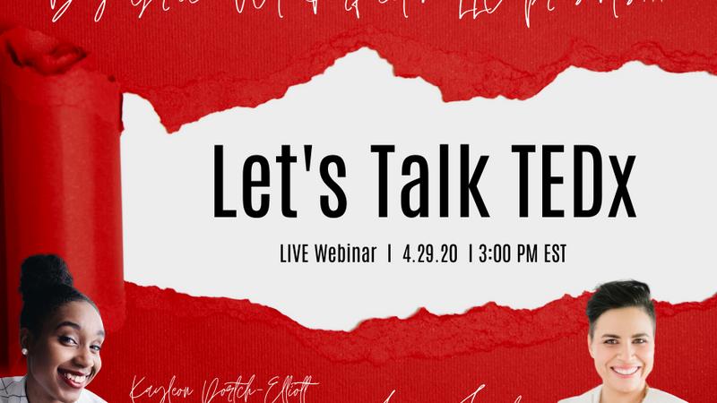 Let's Talk TEDx Webinar