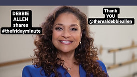 Debbie Allen shares her #thefridayminute