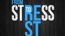 """""""From Stress To Rest In My Future."""""""
