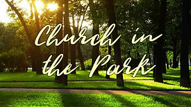 June 6 Church in the Park