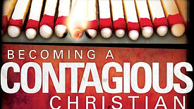 September 19th, 2021 Series> 1 Becoming a Contagious Christian