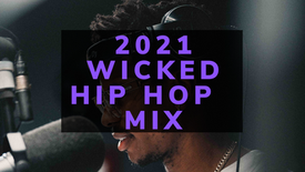 2021 Wicked Hip Hop Mix