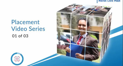 Naran Lala MBA Placement Video Series 01 of 03