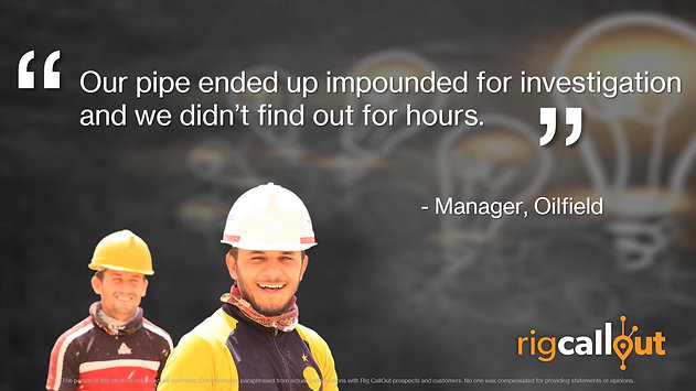 Aha Moments Pipe Impounded before Rig CallOut