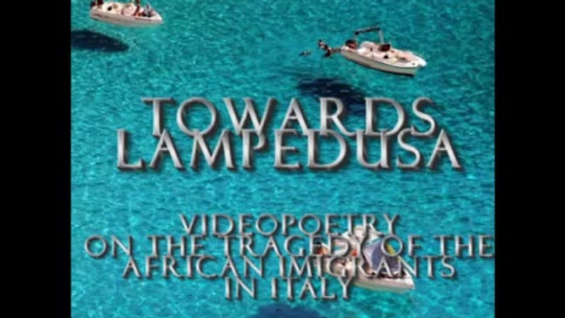 Towards Lampedusa - videopoetry on the tragedy of the african imigrants in Italy