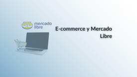 DEMO: E-commerce y Mercado Libre