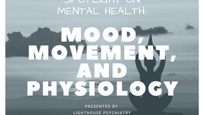 Mood, Movement and Physiology by Neal Holden, LCSW, RYT