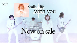 SmileLife/3rdシングル「with you」30秒CM