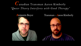 How Queer Theory Interferes with Good Therapy - Boyce interviews Aaron Kimberly